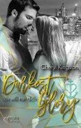 eBook: Darkest Glory: Ich will nur dich