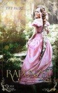 eBook: Wenn es dunkel wird im Märchenwald ...: Rapunzel