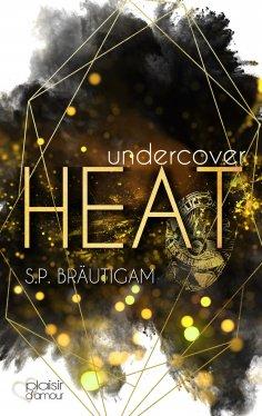 eBook: Undercover: Heat