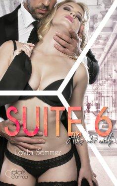ebook: Suite 6: Alles oder nichts