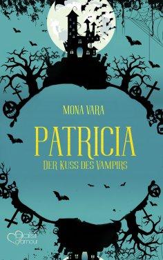 eBook: Patricia: Der Kuss des Vampirs