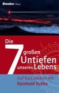 eBook: Die sieben großen Untiefen unseres Lebens
