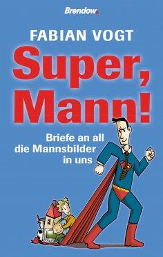 eBook: Super, Mann!