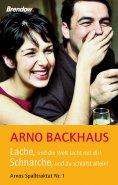 eBook: Lache, und die Welt lacht mit dir! Schnarche, und du schläfst allein!