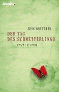 eBook: Der Tag des Schmetterlings