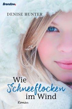 eBook: Wie Schneeflocken im Wind