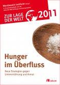 ebook: Zur Lage der Welt 2011: Hunger im Überfluß