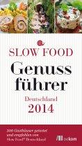 eBook: Slow Food Genussführer Deutschland 2014