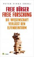 eBook: Freie Bürger, freie Forschung