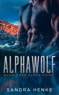 ebook: Alphawolf (Alpha Band 1)