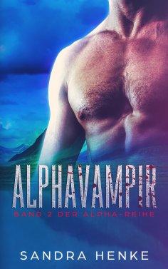 ebook: Alphavampir (Alpha Band 2)