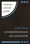 eBook: Business Survival Guide: Mitarbeiterführung auf Augenhöhe