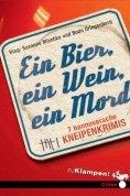 ebook: Ein Bier, ein Wein, ein Mord