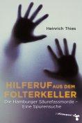 eBook: Hilferuf aus dem Folterkeller