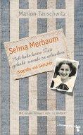 ebook: Selma Merbaum - Ich habe keine Zeit gehabt zuende zu schreiben