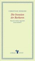 ebook: Die Invasion der Barbaren