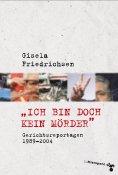 eBook: »Ich bin doch kein Mörder«