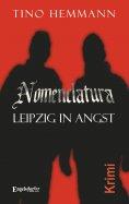 eBook: Nomenclatura – Leipzig in Angst