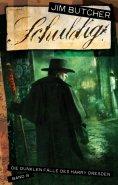 eBook: Harry Dresden 8 - Schuldig