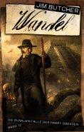 eBook: Harry Dresden 12 - Wandel