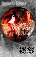 ebook: Der Spion, der mich jagte