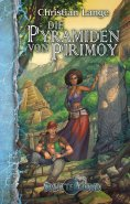 ebook: Die Pyramiden von Pirimoy