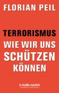 ebook: Terrorismus - wie wir uns schützen können