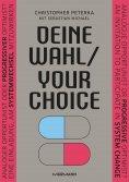 eBook: Deine Wahl / Your Choice - Zweisprachiges E-Book Deutsch / Englisch