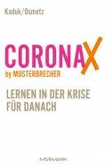 eBook: CoronaX by Musterbrecher