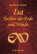 ebook: Isa - Tochter der Erde und Winde