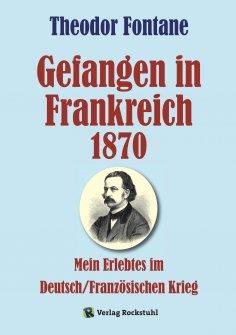 eBook: Gefangen in Frankreich 1870