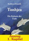 eBook: Tonhjea (1. Kapitel - Auszug aus dem Buch)