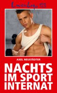 ebook: Loverboys 123: Nachts im Sportinternat
