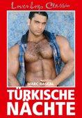 ebook: Loverboys Classic 6: Türkische Nächte