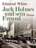 eBook: Jack Holmes und sein Freund