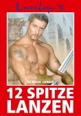 eBook: Loverboys 72: 12 spitze Lanzen
