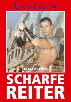eBook: Loverboys 74: Scharfe Reiter