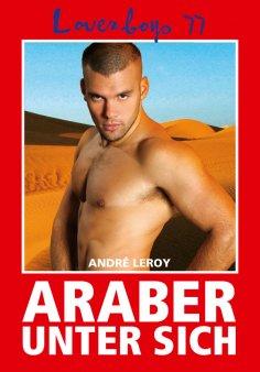 eBook: Loverboys 77: Araber unter sich