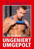 ebook: Loverboys 113: Ungeniert umgepolt