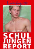 eBook: Loverboys 130: Schuljungenreport