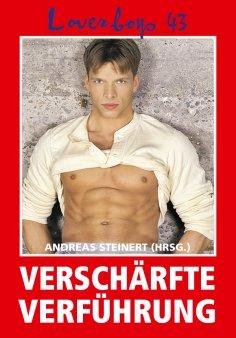 eBook: Loverboys 43: Verschärfte Verführung