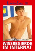 eBook: Loverboys 70: Wissbegierde im Internat