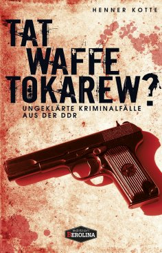 eBook: Tatwaffe Tokarew?