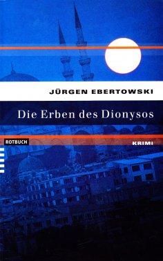 ebook: Die Erben des Dionysos