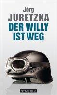 ebook: Der Willy ist weg