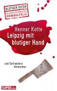 eBook: Leipzig mit blutiger Hand