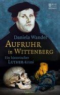 eBook: Aufruhr in Wittenberg
