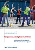 eBook: Für gesunde Arbeitsplätze motivieren