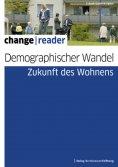 eBook: Demographischer Wandel - Zukunft des Wohnens