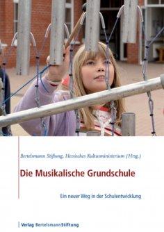 ebook: Die Musikalische Grundschule
